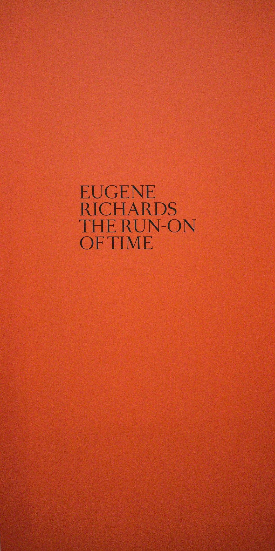 eugene richards the run-on of time d.d. teoli jr. (58)